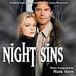 Mark Snow Night Sins - Original Television Soundtrack