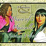 Mahogany Diary Of A Musically Spoken Word