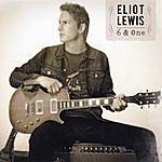 Eliot Lewis 6 & One