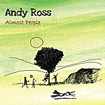 Andy Ross Almost People
