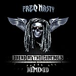 Freq Nasty Dread At The Controls Remixed