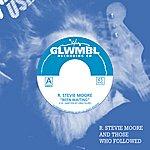 Dino Felipe R. Stevie Moore And Those Who Followed, Vol. 1