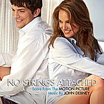 John Debney No Strings Attached (Score From The Motion Picture)