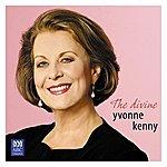 Yvonne Kenny The Divine Yvonne Kenny
