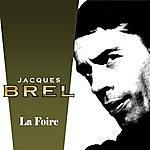 Jacques Brel La Foire