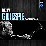 Dizzy Gillespie Cool Breeze