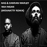 Nas Nah Mean (Intanatty Remix)