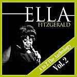Ella Fitzgerald A To Z The Anthology Vol. 2