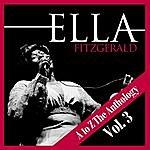 Ella Fitzgerald A To Z The Anthology Vol. 3
