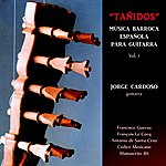 """Jorge Cardoso """"Tañidos"""" Música Barroca Española, Vol. 1"""