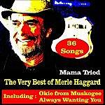 Merle Haggard Mama Tried, The Very Best Of Merle Haggard