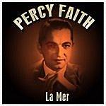 Percy Faith La Mer