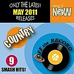Off The Record May 2011 Country Smash Hits