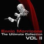 Ennio Morricone Ennio Morricone The Ultimate Collection Volume 2