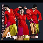 Angela Johnson Revised, Edited & Flipped