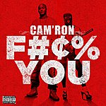 Cam'ron F*** You