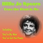 Billie Jo Spears Ease The Want In Me