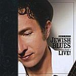 Saul Kaye Jewish Blues, Vol. 1 - Live!