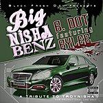 B Dot Big Nisha Benz