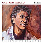 Caetano Veloso The Definitive Collection