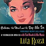 Lita Roza Between The Devil And The Deep Blue Sea & Singles Compilation (1951-53)