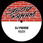 DJ Pierre Muzik
