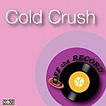 Off The Record Cold Crush - Single