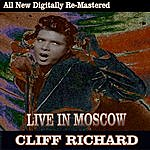 Cliff Richard Cliff Richard - Live In Moscow