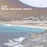 J.P. Island Song - Single