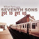Seventh Sons Got To Get Up