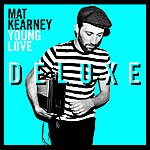 Mat Kearney Young Love (Deluxe Edition)