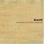 Swift A Communication Manual