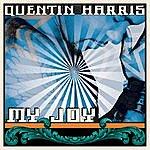 Quentin Harris My Joy