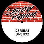 DJ Pierre Love Trax