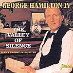 George Hamilton IV The Valley Of Silence