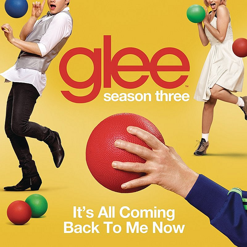 Cover Art: It's All Coming Back To Me Now (Glee Cast Version)