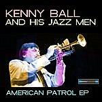 Kenny Ball American Patrol Ep