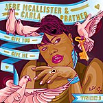 Jere McAllister Give You, Give Me (Original / Sean Mccabe & Black Sonix Remixes)