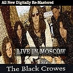 The Black Crowes Black Crowes - Live In Moscow