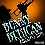 Bunny Berigan Bunny Berigan Greatest Hits