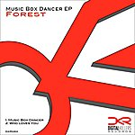 Forest Music Box Dancer Ep