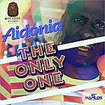 Aidonia The Only One