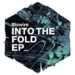 Biowire Into The Fold Ep