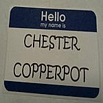 Chester Copperpot Better Than Bad