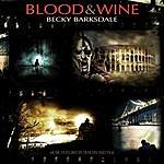 Becky Barksdale Blood & Wine