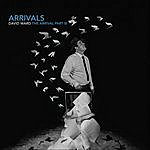 David Ward The Arrival, Pt. III (Arrivals)
