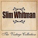 Slim Whitman Slim Whitman - The Vintage Collection