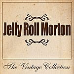 Jelly Roll Morton Jelly Roll Morton - The Vintage Collection