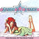 Evolved High School Of The Dead (Main Theme Season 1)