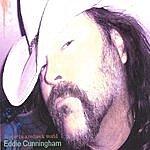 Eddie Cunningham Hippie In A Redneck World